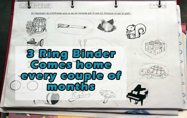 3 ring binder that comes home every couple of months full of Catherine's work