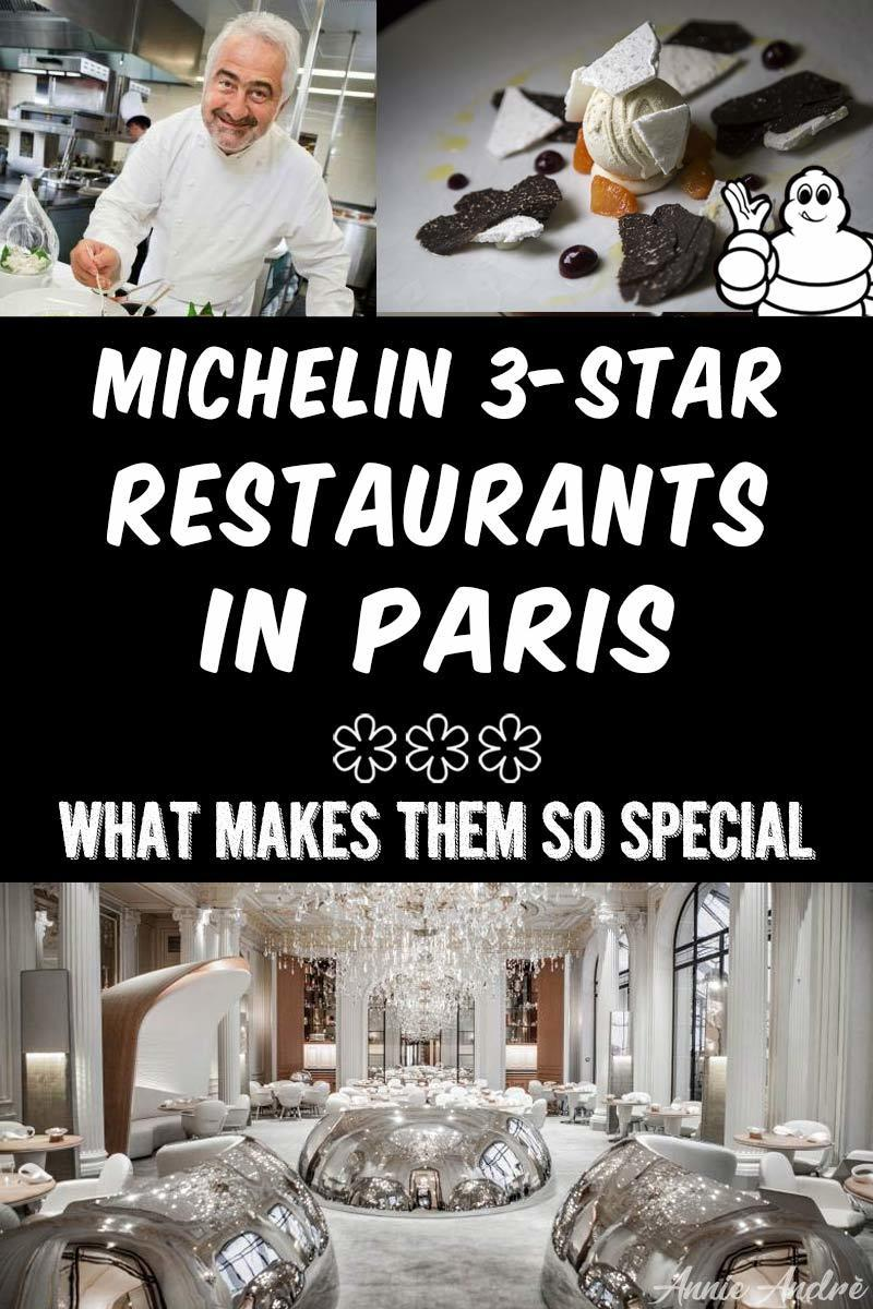 Michelin 3 star restaurants in Paris: what makes them so special