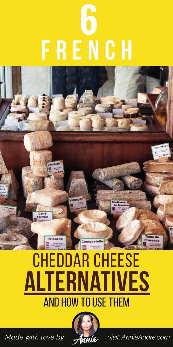 Pintrest pin about 5 French cheddar Cheese Alternatives