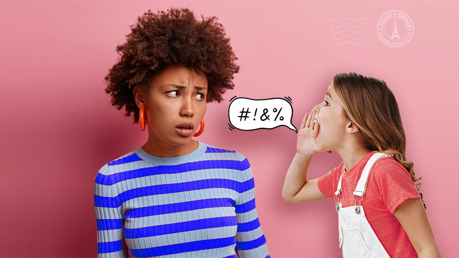 bad words in French kids say: curse words