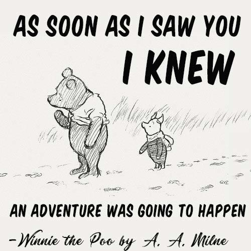 Winnie the Poos by A.A. Milne adventure quote