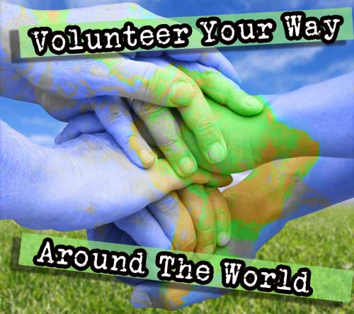 volunteer your way around the world