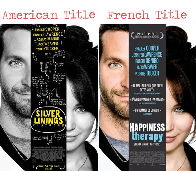 Silver Linings t= Happiness therapy movie title for French audience