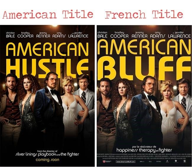 American Hustle = American Bluff movie title for French audience