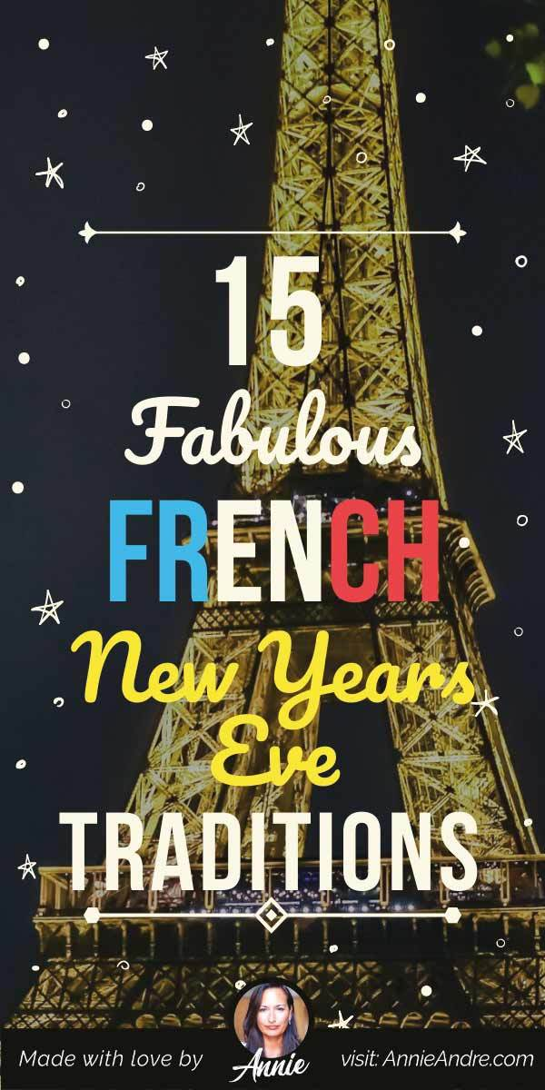 Image for pintrest about 15 French new years traditions