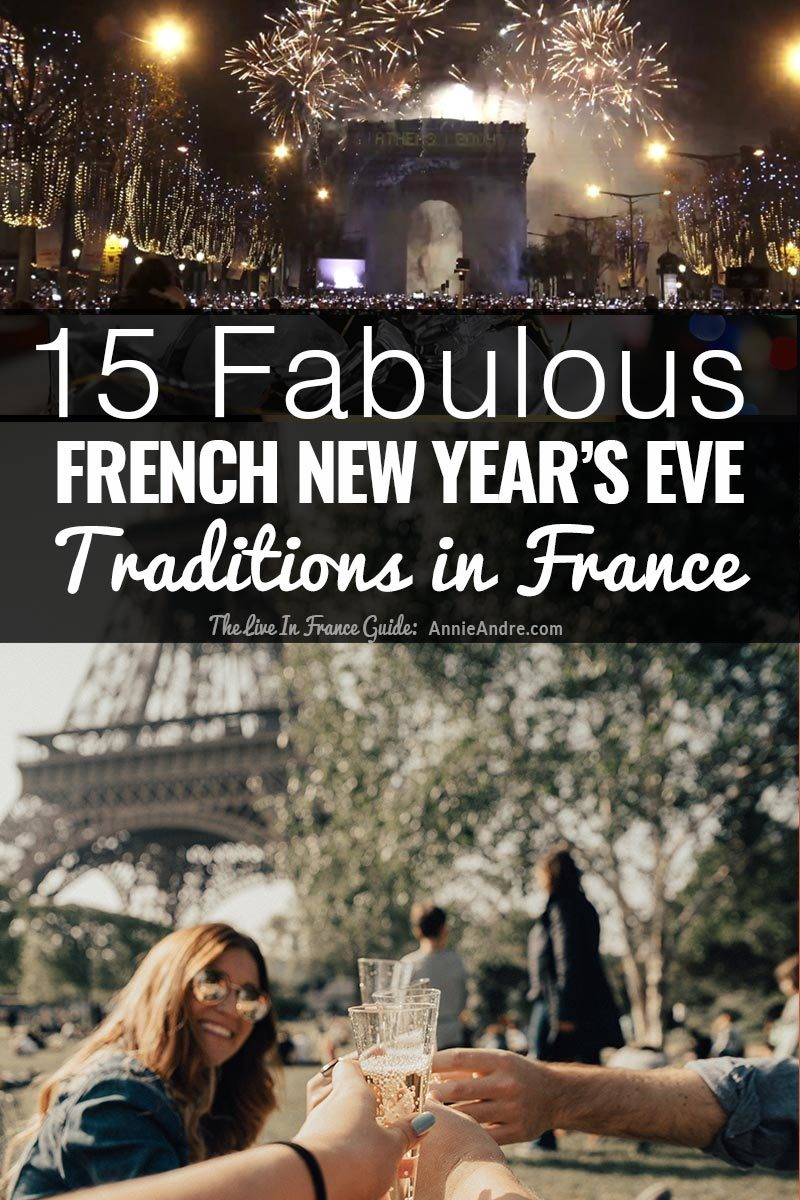 15 fabulous French New Years Eve Traditions in France