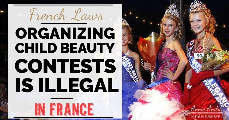 French law: organizing child beauty contests is illegal in France