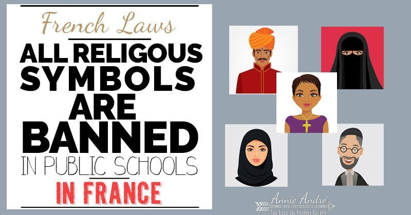 French law: religous symbols are banned in public schools in France