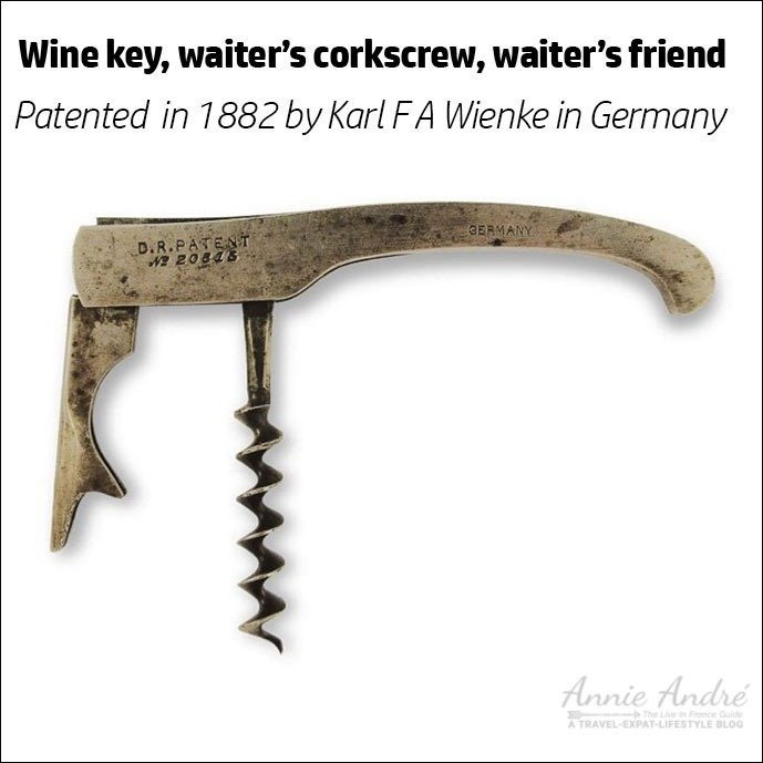 Carl Weinke invented and patented the first waiter's corkscrew, originally called a wine key