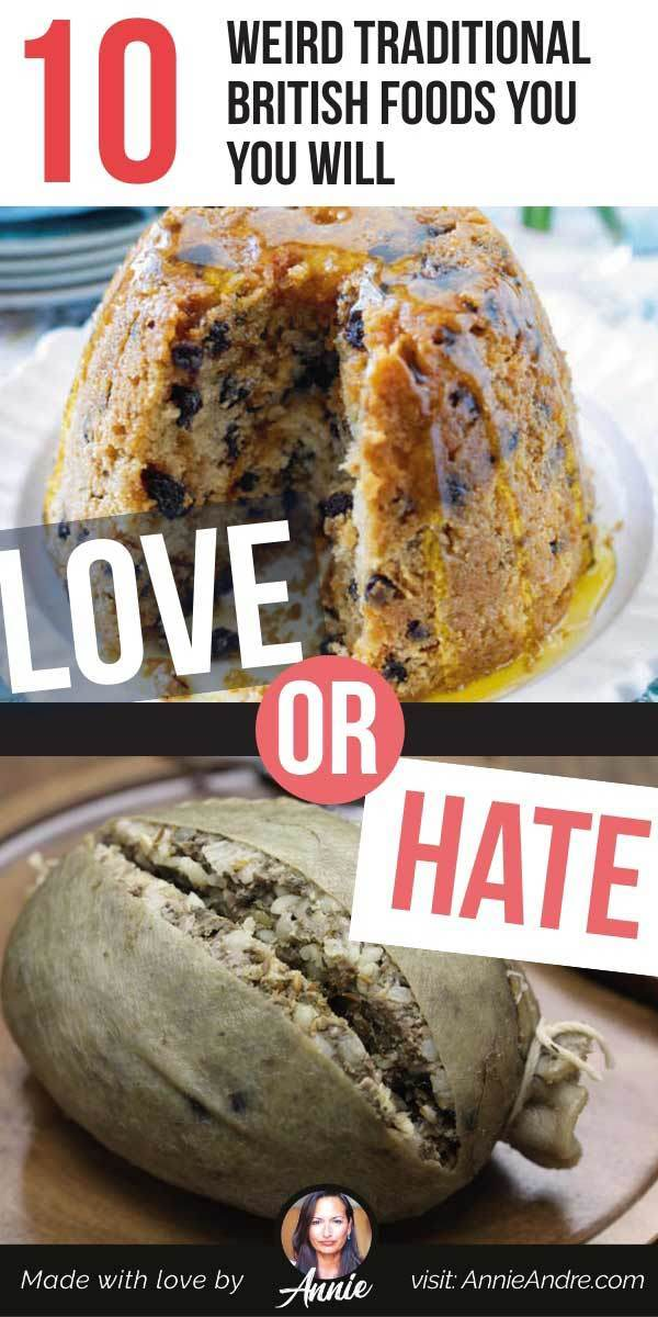 pintrestpin about 10 Weird Traditional British Foods You You Will Love or Hate