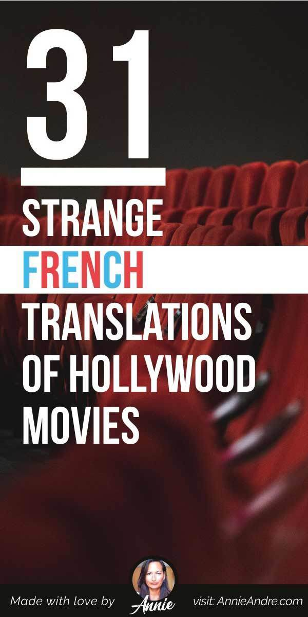 pintrest pin about 31 Strange French Translations Of Hollywood Movies