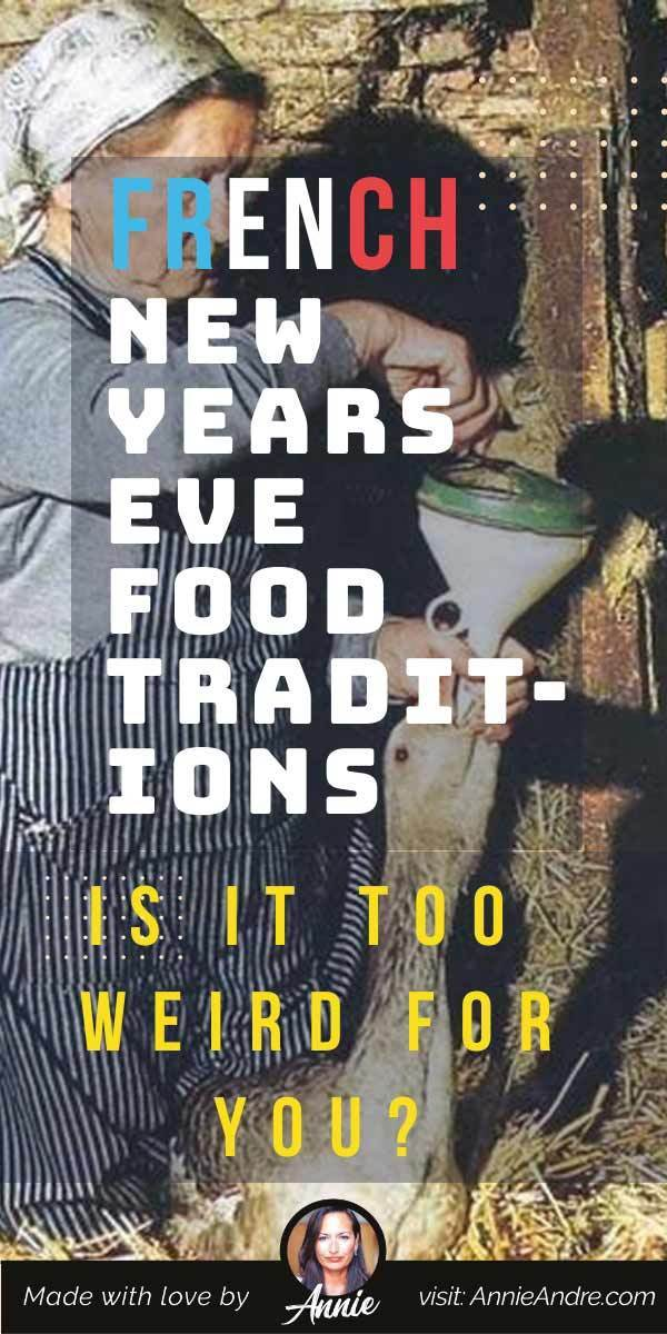 Pintrest Image about wierd French New Years Eve Food Traditions
