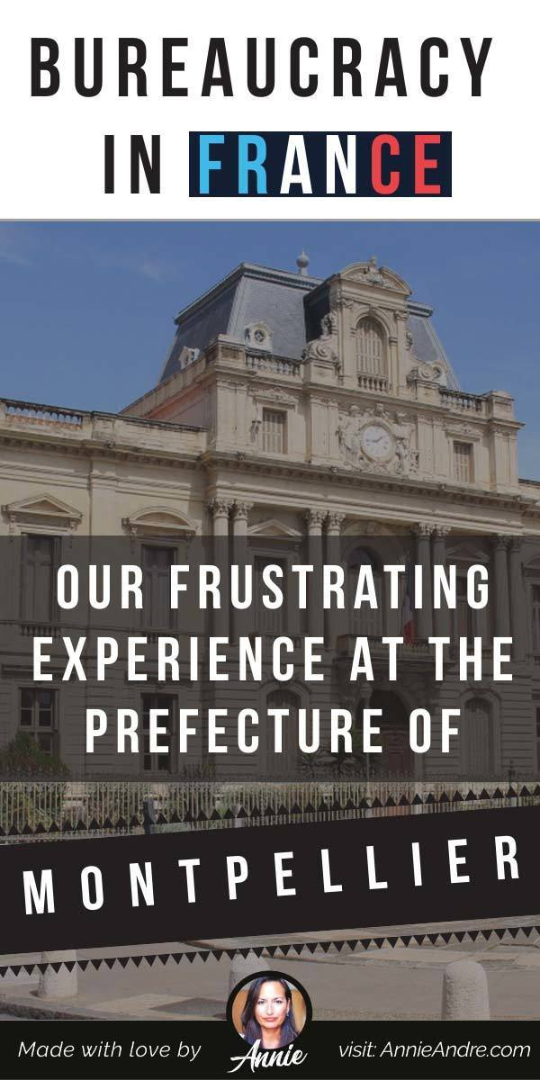 pintrest pin about Our Frustrating Experience At The Prefecture of Montpellier