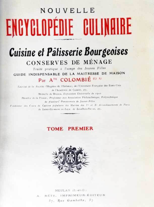 "image of Colombie's ""NOUVELLE ENCYCLOPEDIE CULINAIRE. Cuisine et Patisserie Bourgeoises, conserves de menage"