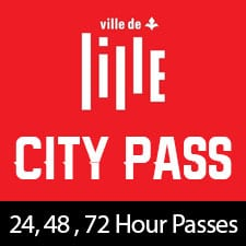 Lille City Pass (24 or 48 or 72 hour pass)