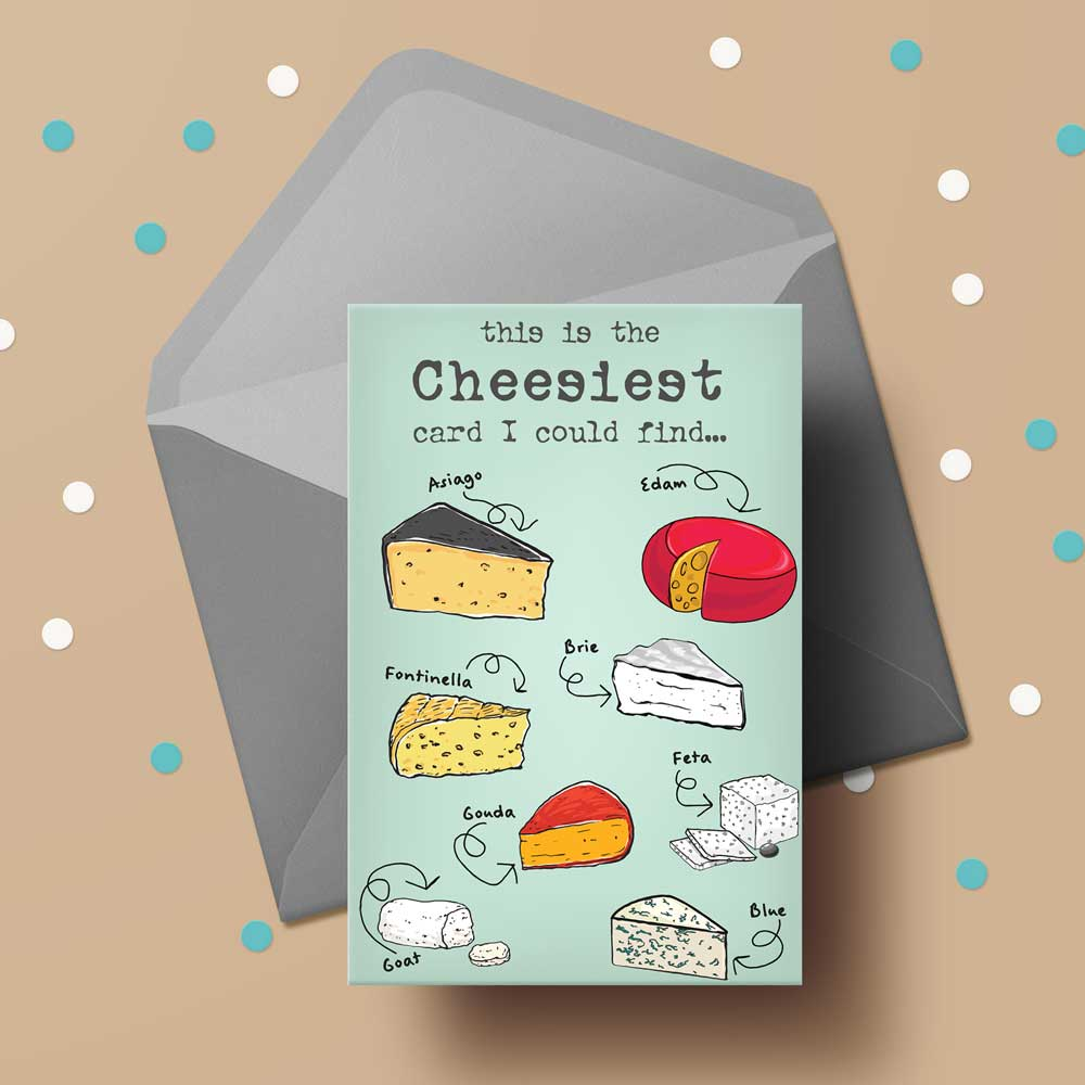 This Is The Cheesiest Card I Could Find (GREEN)