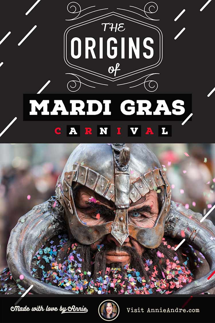 Pin: French Mardi Gras and Carnival Traditions and Origins: From Pagan Party To Crazy Carnival