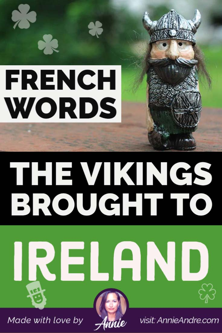 French loan words the Vikings brought to Ireland
