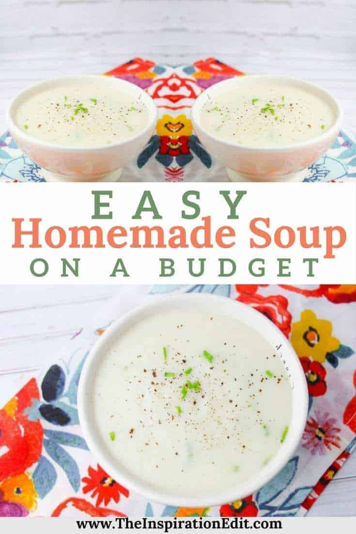 Try our budget recipe for Easy Homemade Potato Soup.