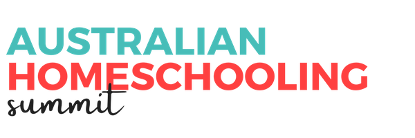 Australian Homeschooling Summit | Australian Homeschooling Workshops