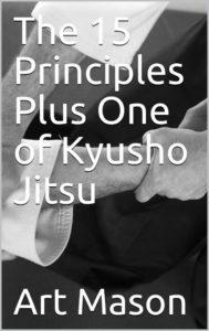The 15 Principles Plus One of Kyusho Jitsu