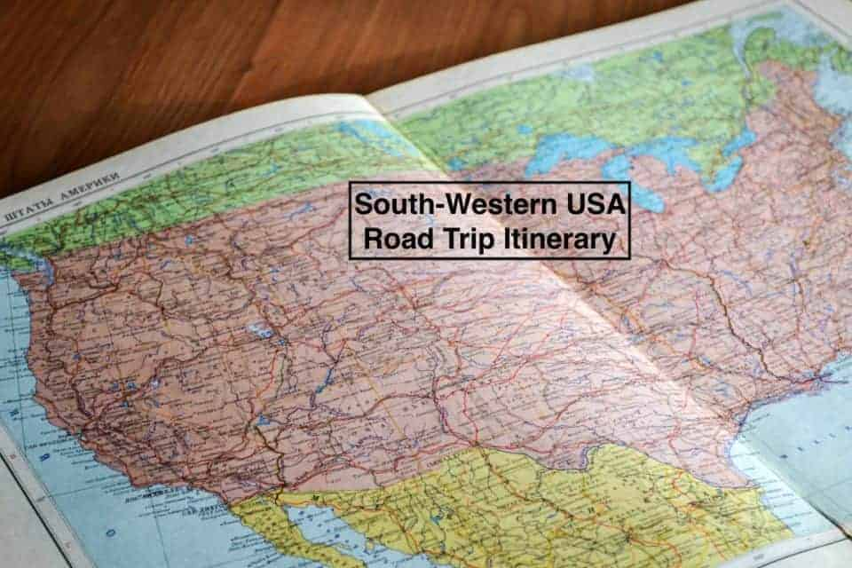 A SOUTH-WESTERN USA ROAD TRIP ITINERARY