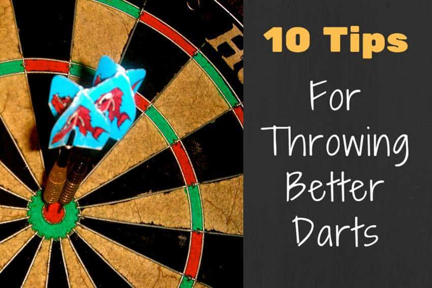 Tips For Throwing Better Darts