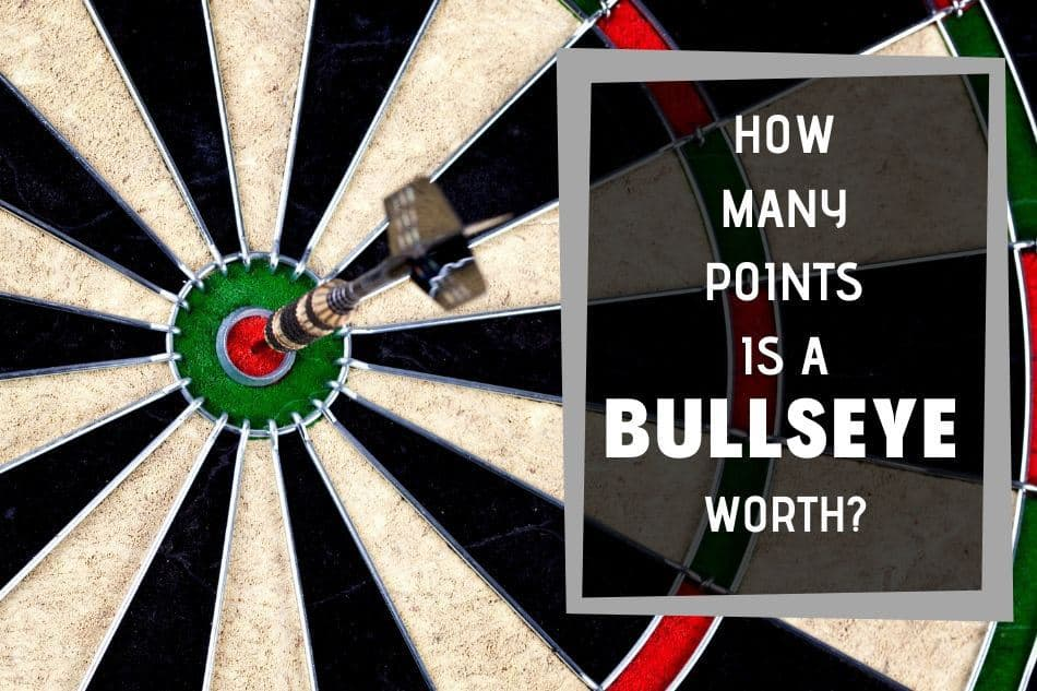 How many points is a bullseye in darts worth