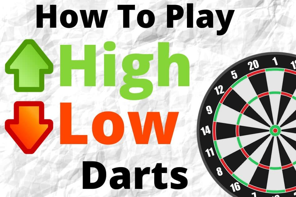 How To Play High Low Darts