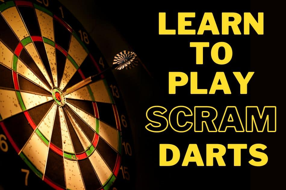 How To Play Scram Darts