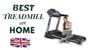 Best Update for UK Audience - Top 10 list Treadmill For Home