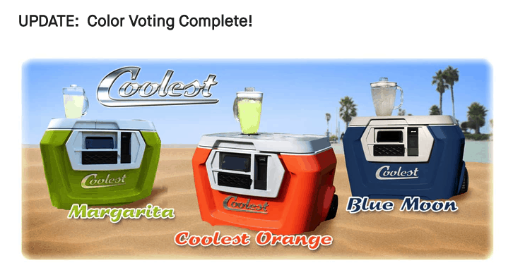 Coolest Cooler, is one example that has the most successful Kickstarter campaigns