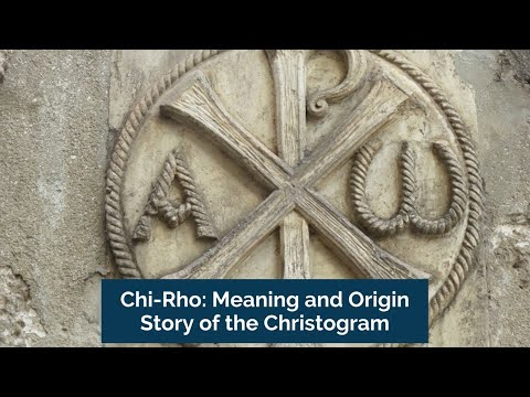 Chi Rho Meaning and Origin Story of The Christogram