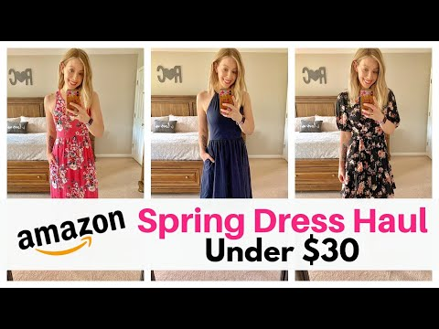 Spring Amazon Dress Haul - Cute and Casual Dresses Under $30