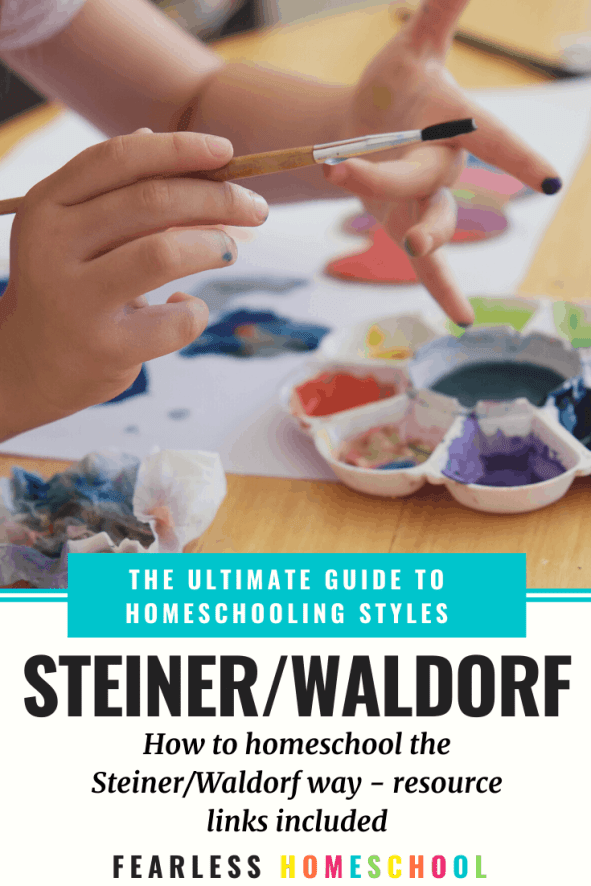 The Ultimate Guide to Steiner and Waldorf- Fearless Homeschool