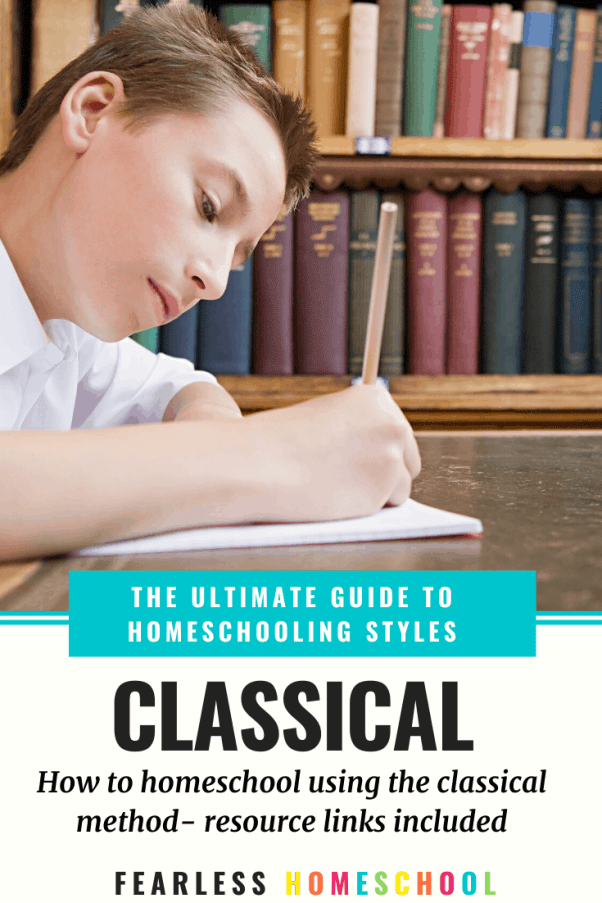 The Ultimate Guide to Classical Education - Fearless Homeschool