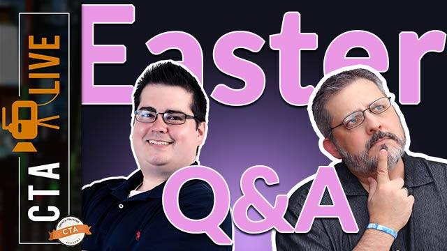 easter q and a with dave and justin of church training academy