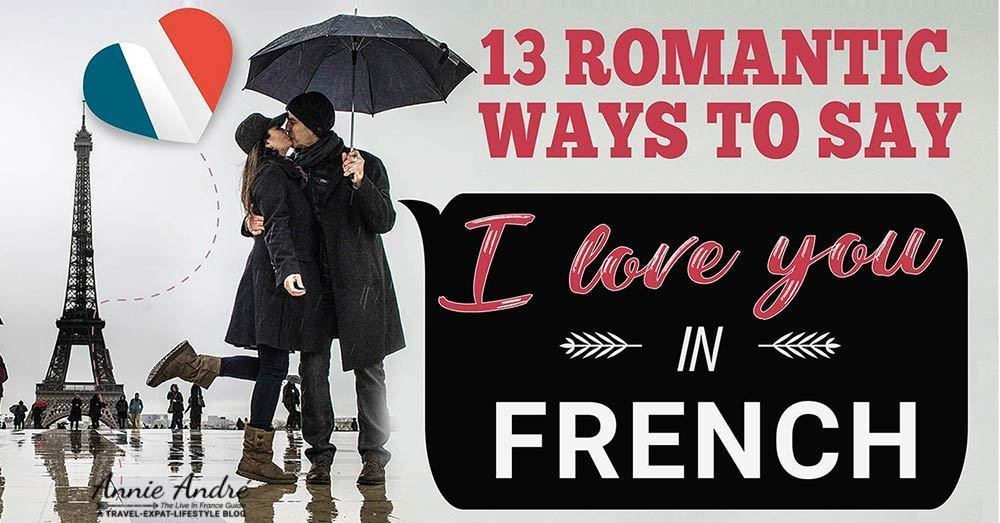 13 Romantic French Phrases To Say I Love You In French