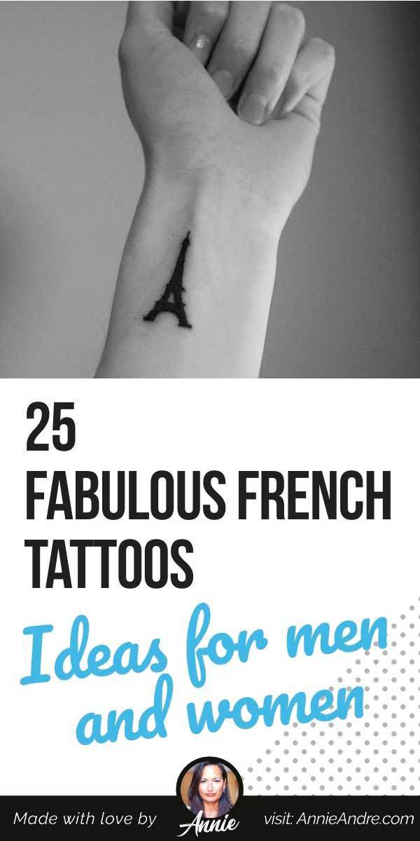 Pintrest pin about 25 Fabulous French Tattoos: ideas for men and women