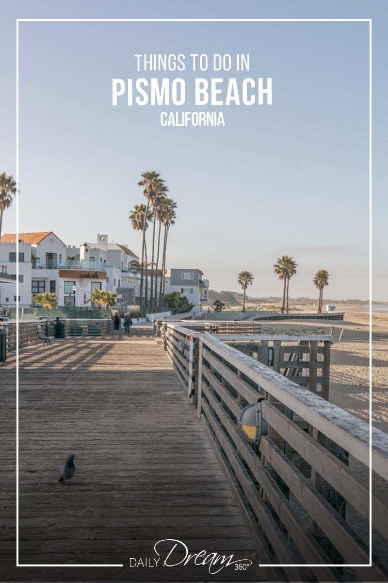 Boardwalk on Pismo Beach California