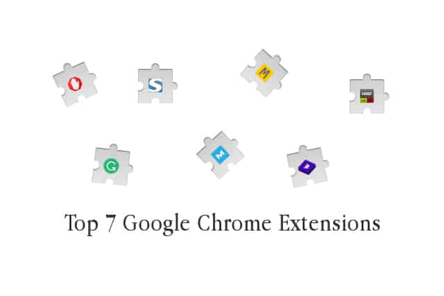 Top 7 Google Chrome Extensions