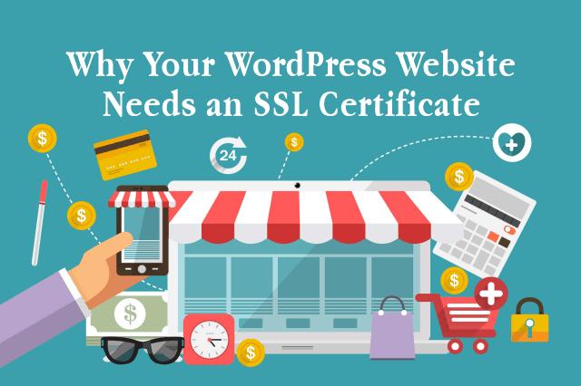 Why Your WordPress Website Needs an SSL Certificate in 2018