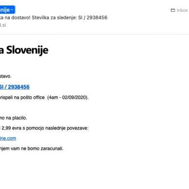 Posta Slovenija scam ne odpirajte elektronskega sporocila z naslovom Vas paket caka na dostavo Stevilka za sledenje SI 2938456
