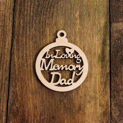 In loving memory dad hanging decoration