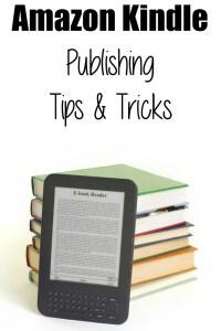 Amazon Kindle Publishing Tips and Tricks