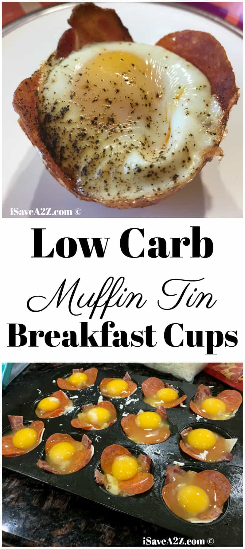 Low Carb Breakfast Cups Made in a Muffin Tin