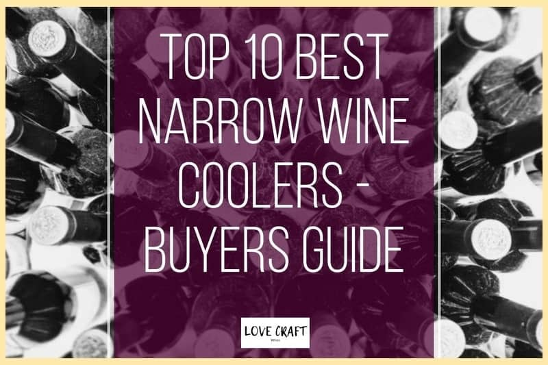 Top 10 Best Narrow Wine Coolers