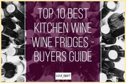 Top 10 Best Kitchen Wine Fridges & Coolers