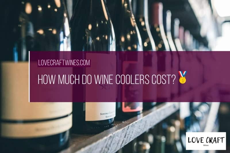How Much Do Wine Coolers Cost?