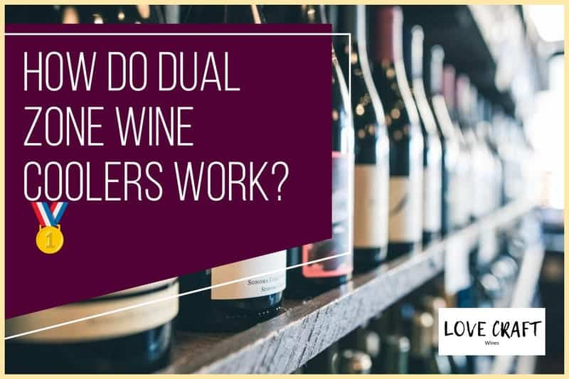 How Do Dual Zone Wine Coolers Work?